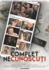 Complet Necunoscuti, varianta românească a comediei Perfetti Sconosciuti