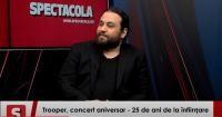 Alin Dincă, solistul formației Trooper. Interviurile Spectacola și DC News